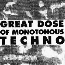 Ü - Great Dose of Monotonous Techno : DIGITALIS (US)
