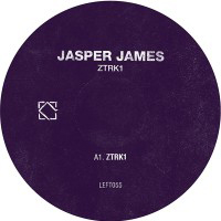 JASPER JAMES - ZTRK1 (Incl. JD Twitch Remix) : LEFTROOM (UK)