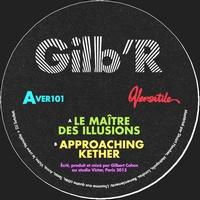 GILB'R - Le Maitre Des Illusions : 12inch