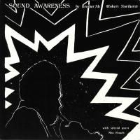 BROTHER AH (ROBERT NORTHERN) - Sound Awareness : LP
