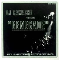 DJ CAMACHO - Renegade : 12inch