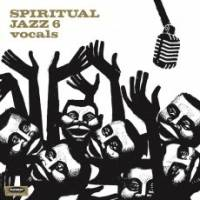 VARIOUS - Spiritual Jazz Volume 6 Vocals : 2LP