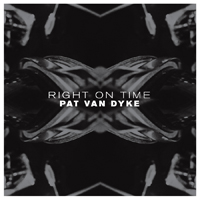 PAT VAN DYKE - Right On Time (LP+MP3) : LP