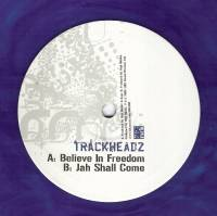 TRACKHEADZ - Believe In Freedom / Jah Shall Come : NRK (UK)