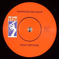 TAGGY MATCHER - Rappoors Delaaght : 7inch