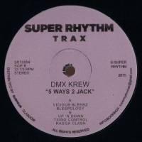 DMX KREW - 5 Ways 2 Jack : 12inch