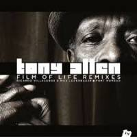 TONY ALLEN - Film Of Life Remixes : 10inch