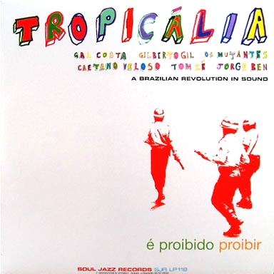 VARIOUS - Tropicalia - A Revolution In Sound : 2LP
