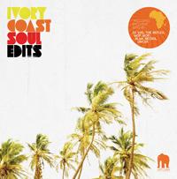 VA - Ivory Coast Soul Edits : 12inch