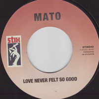 MATO - Love Never Felt So Good / All About That Bass : 7inch