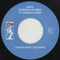 MATO - I Know What You Want / Remember We : 7inch