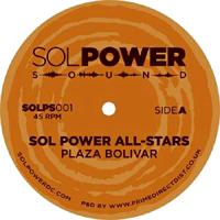 SOL POWER ALL-STARS - Plaza Bolivar EP : 12inch