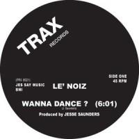 LE' NOIZ - Wanna Dance : 12inch