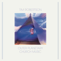 TIM ROBERTSON - Outer Planetary Church Music : AGUIRRE (BEL)