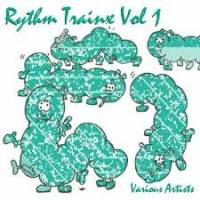 VARIOUS - Rhythm Trainx Vol. 1 : 12inch
