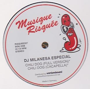 DJ MILANESA ESPECIAL - Chili Dog : 12inch