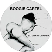 BOOGIE CARTEL - Late Night Grind EP : 12inch