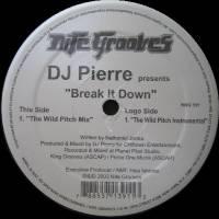 DJ PIERRE - Break It Down : NITE GROOVES (US)
