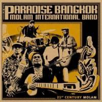 THE PARADISE BANGKOK MOLAM INTERNATIONAL BAND - 21st Century Molam : CD