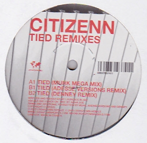 CITIZENN - Tied - Remixes : 12inch