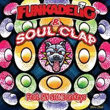 FUNKADELIC & SOUL CLAP - 3 TRACK EP : Soul Clap (US)