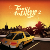 VA - Too Slow To Disco Vol.2 : 2LP