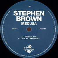 STEPHEN BROWN - Medusa Featuring Don Williams Remix : 12inch