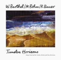 W. BARTHEL / M. BOHM / R. BAUER - TIMELESS HORIZONS : 2LP