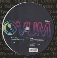 SEAN MILLER - Matter Of Time Ep : OVUM (US)