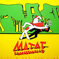MATAT PROFESSIONALS - Dial B For Fun Time EP : 12inch