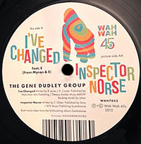 THE GENE DUDLEY GROUP - I've Changed : 7inch