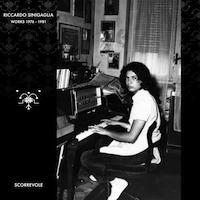 RICCARDO SINIGAGLIA - Riccardo Sinigaglia Works 1976-1981 : LP