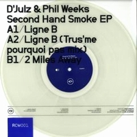 D'JULZ & PHIL WEEKS - Second Hand Smoke EP (TRUS'ME Remix) : REX CLUB MUSIC (FRA)