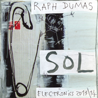 RAPH DUMAS - Sol(Electronics 2013/14) : CD