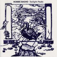 ROBBIE BASHO - Twilight Peaks : CD
