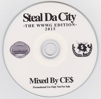 CE$ - Steal Da City -THE WWWG EDITION- : CD-R