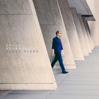 BRUCE BRUBAKER - Glass Piano : CD