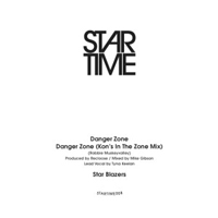 STAR BLAZERS - Danger Zone - Kon's In The Zone Mix : STAR TIME (UK)