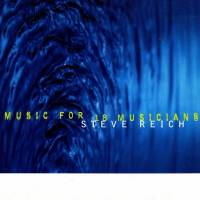 STEVE REICH - Music For 18 Musicians : 2LP