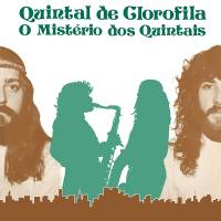 QUINTAL DE CLOROFILA - O Mistério Dos Quintais : LP