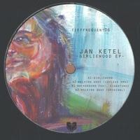 JAN KETEL - Girliewood EP : TIEFFREQUENT (GER)