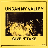 VARIOUS ARTISTS - Give'n'Take : UNCANNY VALLEY (GER)