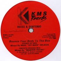 REESE & SANTONIO - Bounce Your Body To The Box : 12inch