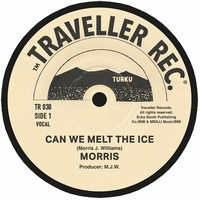 MORRIS - Can We Melt The Ice : TRAVELLER RECORDS (FIN)