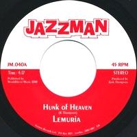 LEMURIA / TEREA - Hunk Of Heaven /Pretty Bird : 7inch