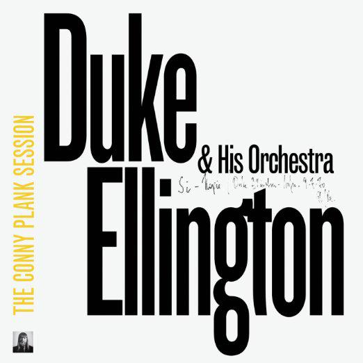 DUKE ELLINGTON - The Conny Plank Session (Coloured Vinyl) : LP