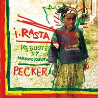 PECKER - i・RASTA - Rebooted by Makoto Kubota : LP