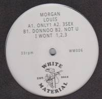 MORGAN LOUIS - Only 1 : 12inch