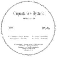 CARPENTARIA & HYSTERIC - Dromedary Ep : 12inch