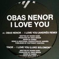 OBAS NENOR - I Love You (Incl. ANDRES & LUKE SOLOMON REMIXES : STRICTLY RHYTHM (UK)